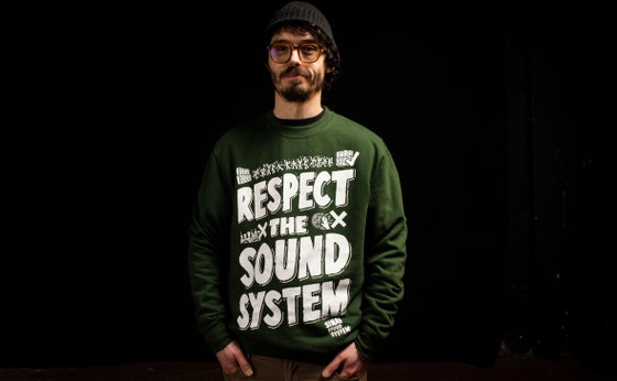Image of Sinai Sound x Tribes : Respect The Soundsystem Sweatshirt - Green - Save £5 !