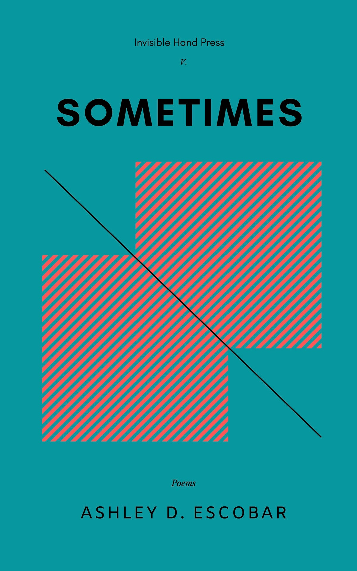 Image of SOMETIMES by Ashley D. Escobar - Published 25 March 2021