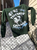 Image of Things Change Longsleeve