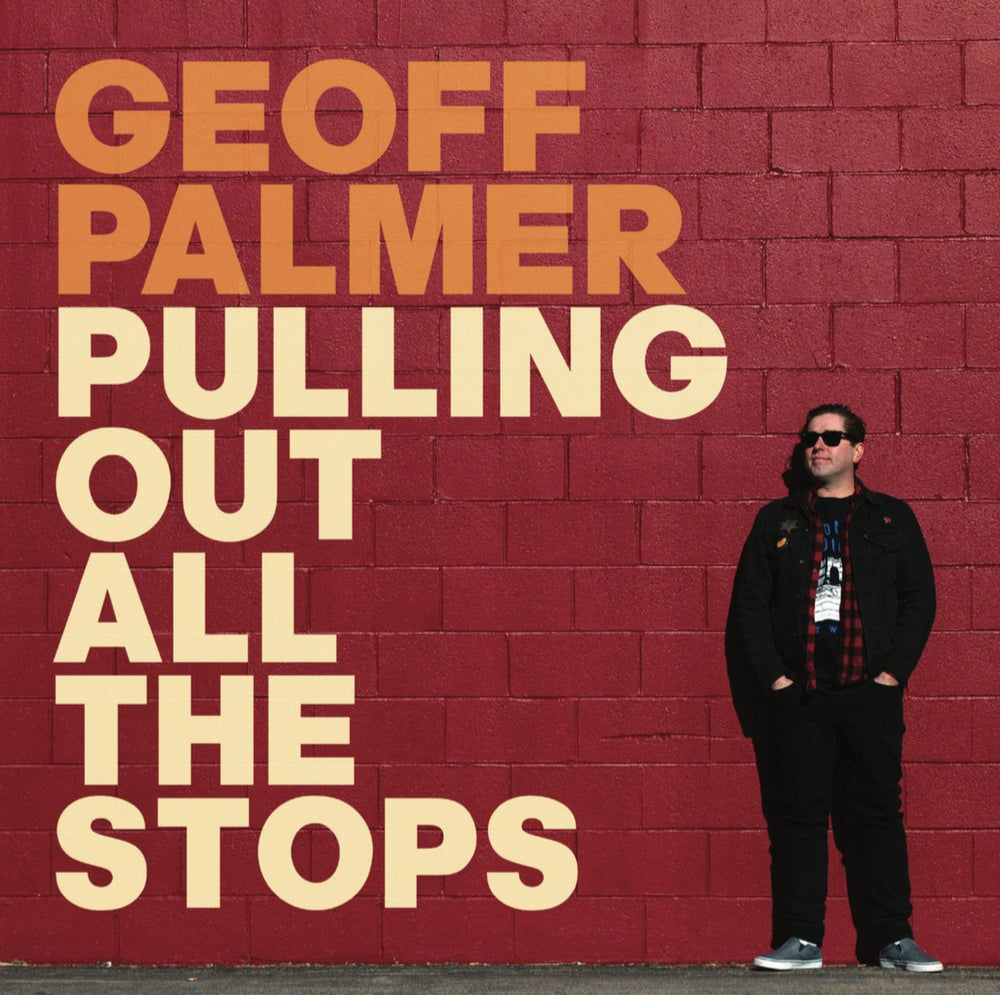 Image of Geoff Palmer - Pulling Out All The Stops Lp (Repress)
