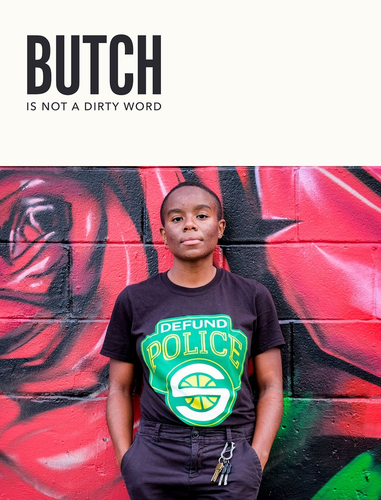 Image of ISSUE #8 - ACTIVISM & ORGANIZING: PRINT COPY - butch lesbian, butch dyke
