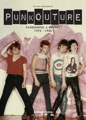 Matteo Torcinovich: Punkouture: Fashioning a Revolt 1976 - 1986