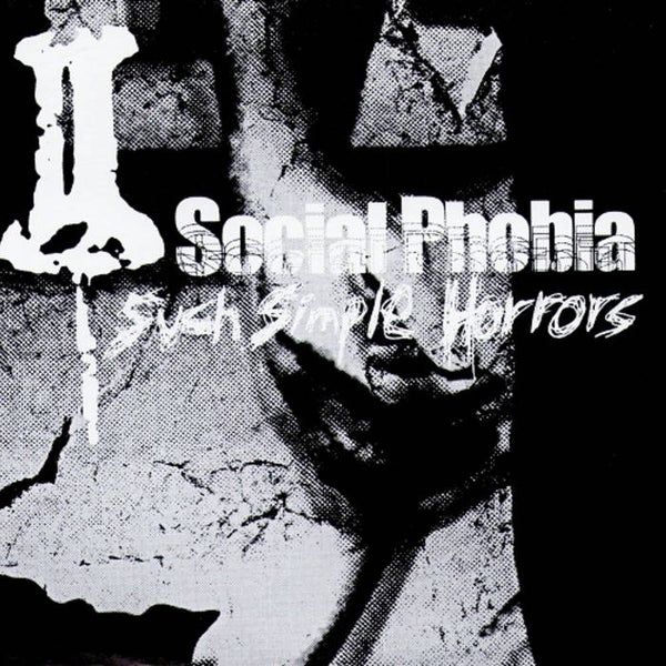 """Image of Social Phobia """"Such Simple Horrors"""" CD"""