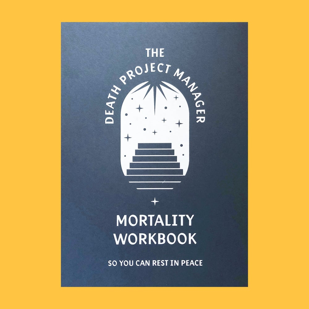 Image of The Death Project Manager Mortality Workbook