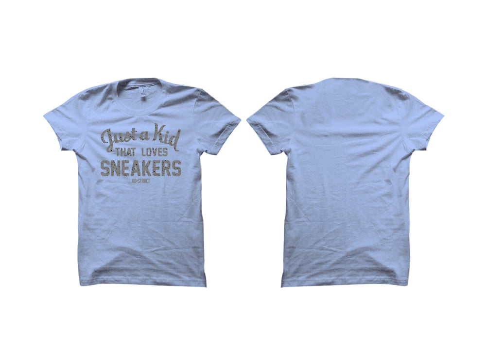 JUST A KID THAT LOVES SNEAKERS (UNIVERSITY BLUE - CEMENT PRINT) T-SHIRT