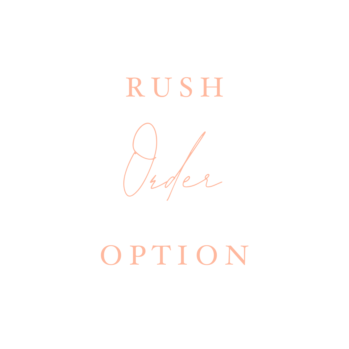 Image of Rush option
