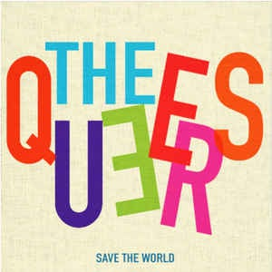 Image of Queers - Save The World Lp (European version 3rd pressing)