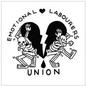 Image of Emotional Labourers Union. 8x8 print