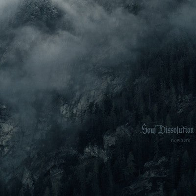 "Image of SOUL DISSOLUTION ""nowhere"" LP"