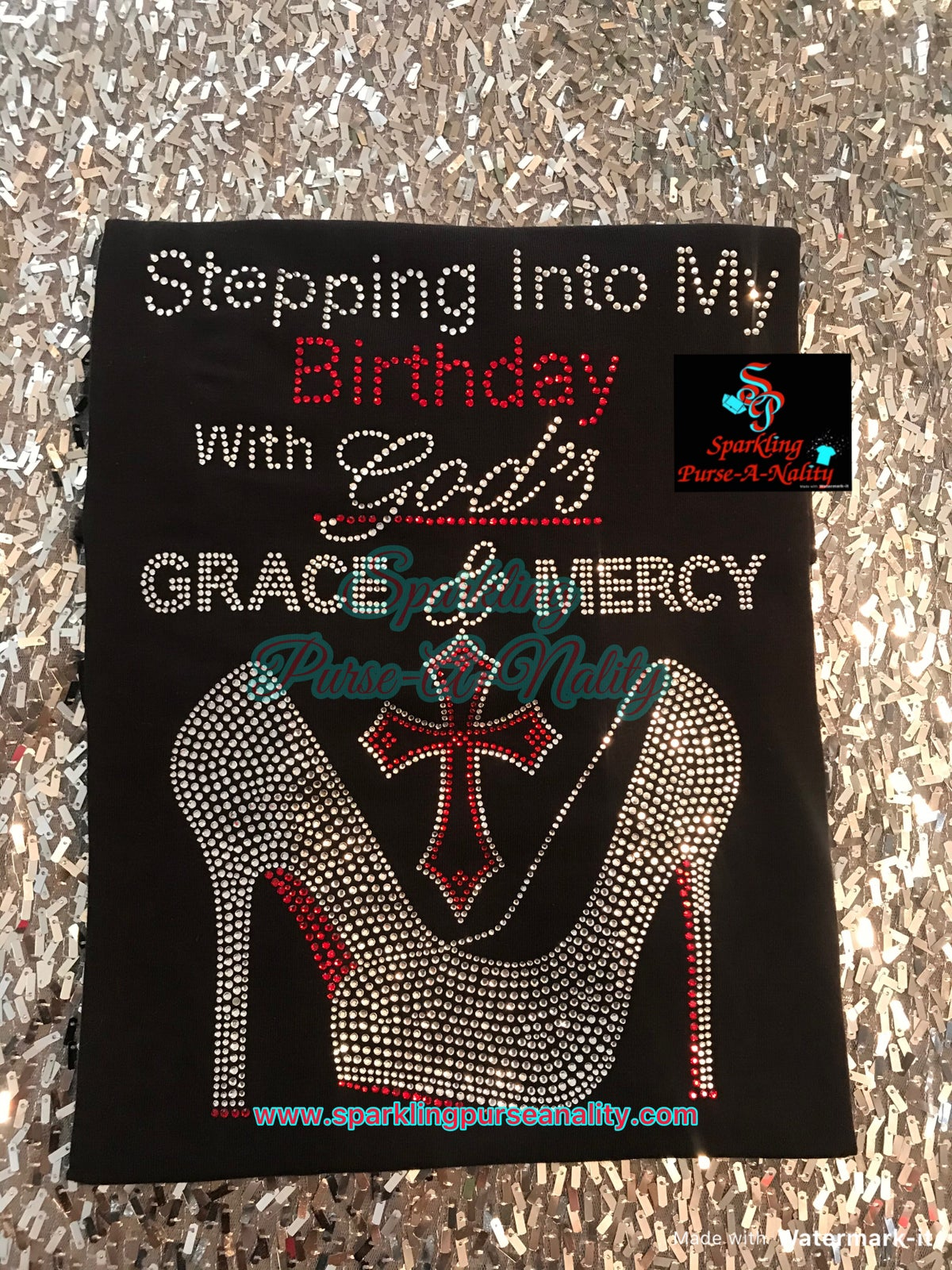 """Image of """"Sparkling"""" Stepping Into My Birthday w/ God's......."""