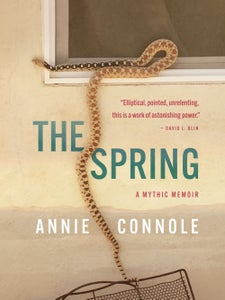 Image of The Spring: A Mythic Memoir