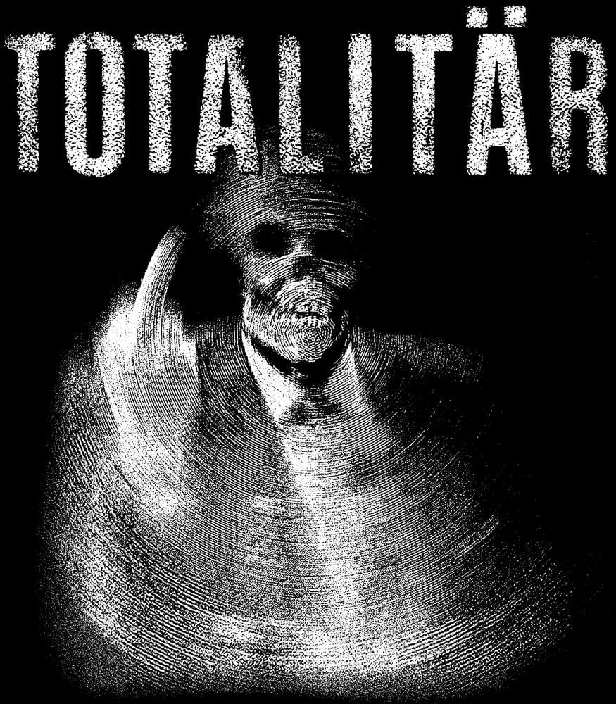 "Image of TOTALITÄR ""Ni Maste Bort"" T-shirt PRE-ORDER"
