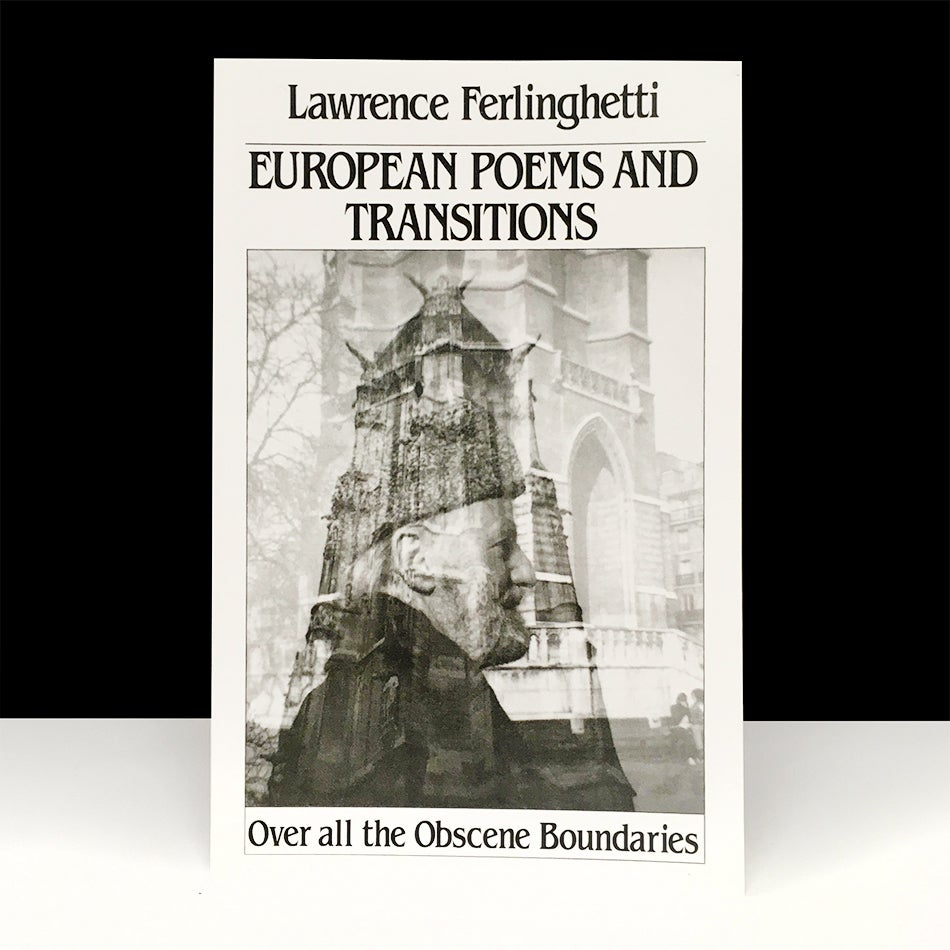 European Poems & Transitions : Over All the Obscene Boundaries