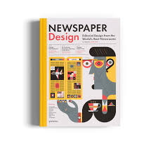 Image of Newspaper Design: Editorial Design from the World's Best Newsrooms