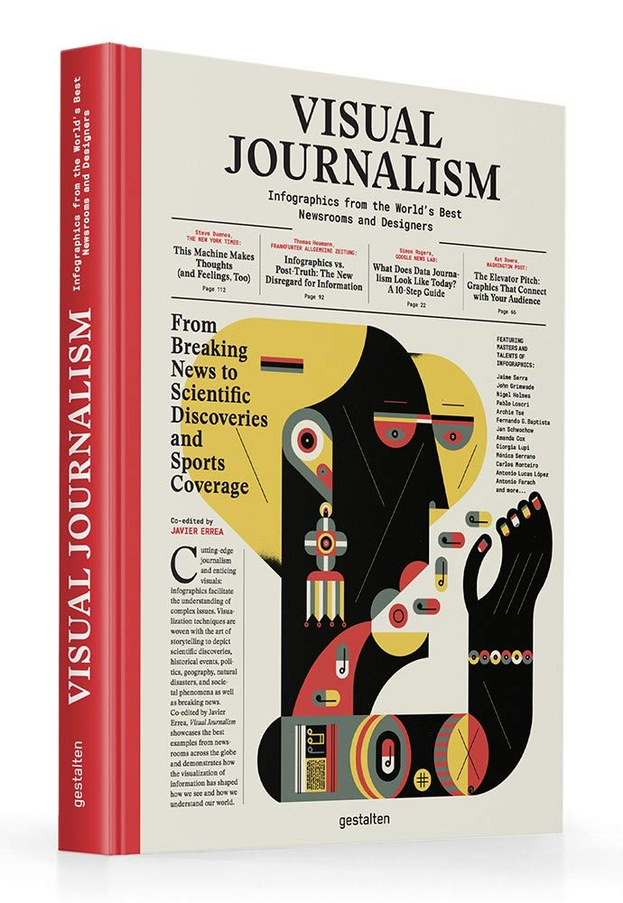 Image of Visual Journalism: Infographics from the World's Best Newsrooms and Designers