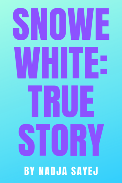 Image of Snowe White: True Story