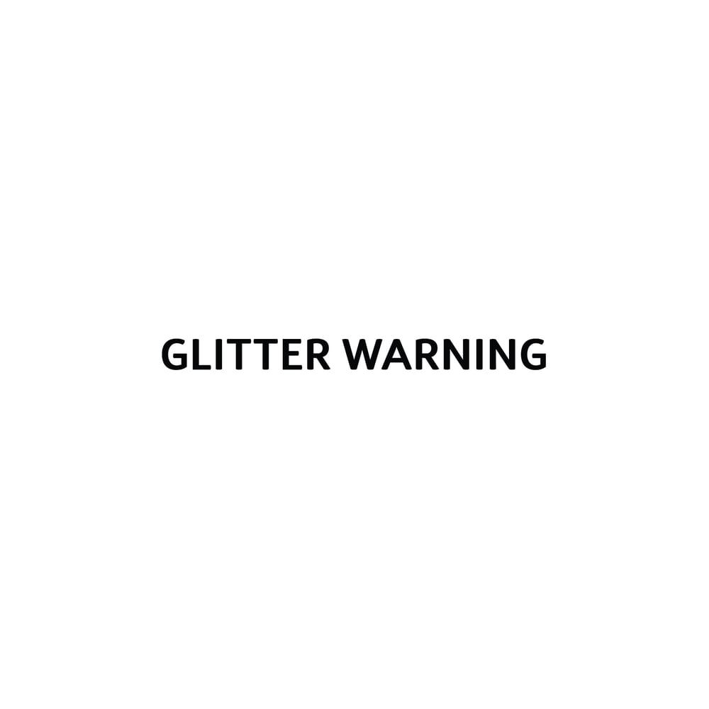 Image of GLITTER WARNING stamp
