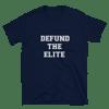 DEFUND THE ELITE!