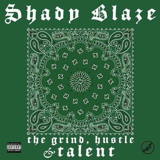 Image of Shady Blaze - The Grind, Hustle & Talent - limited cassette release