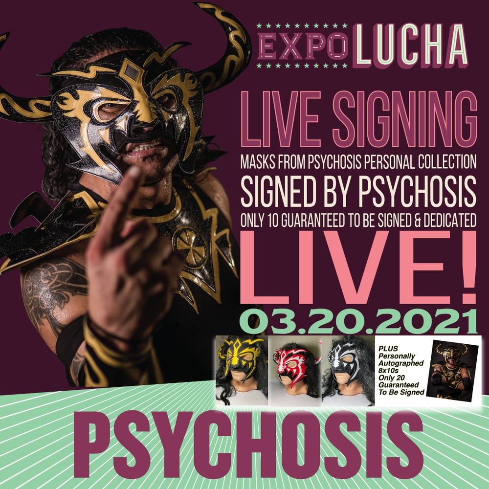 Image of Psychosis Masks To Be Personally Autographed LIVE
