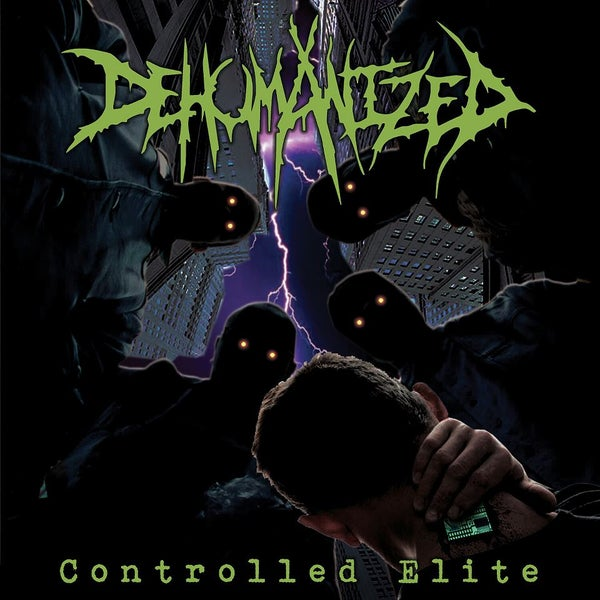 Image of DEHUMANIZED - Controlled Elite CD