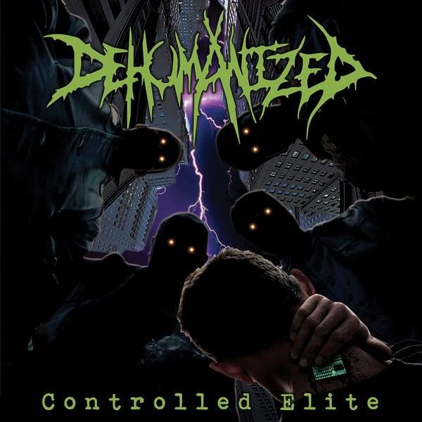 Image of DEHUMANIZED - Controlled Elite CD