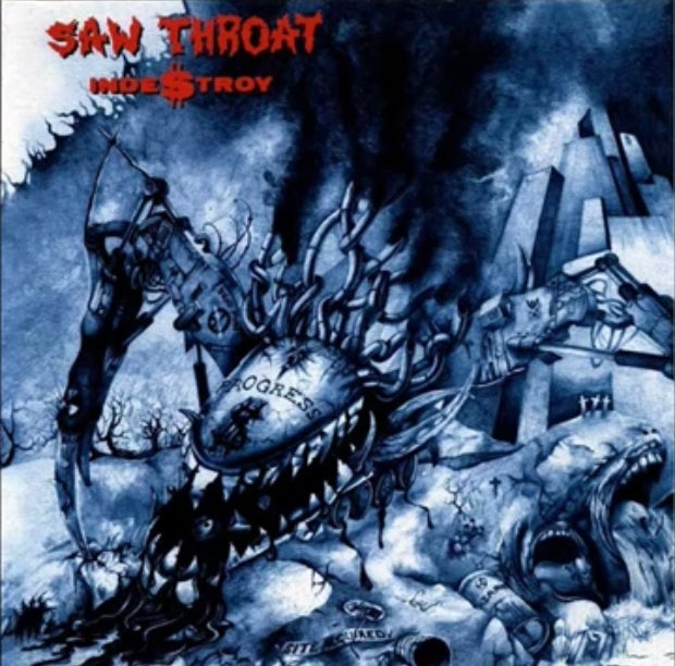 SAW THROAT-INDE$TROY 12""