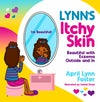 Lynn's Itchy Skin Beautiful with Eczema Outside and In