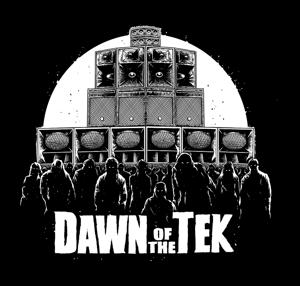 Image of Dawn of the Tek - Sticker