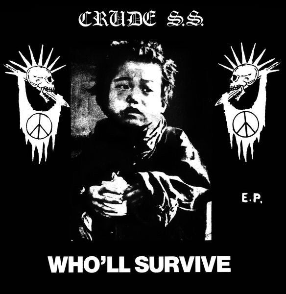CRUDE SS-WHO'LL SURVIVE 7""