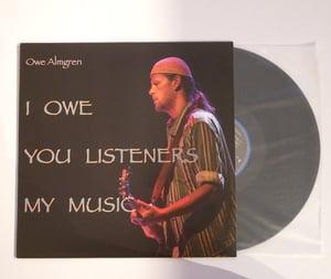 Image of I OWE YOU LISTENERS MY MUSIC - Owe Almgren (LP)