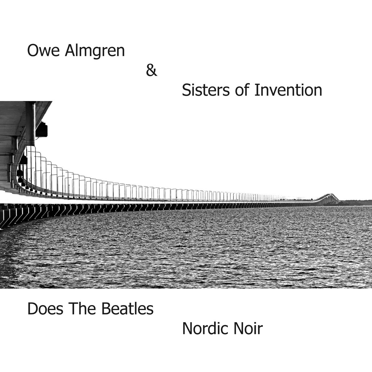 Image of Owe Almgren & Sisters of Invention Does The Beatles Nordic Noir