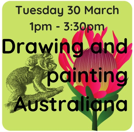 Image of Drawing and painting Australiana -  30 March 1pm - 3:30 pm