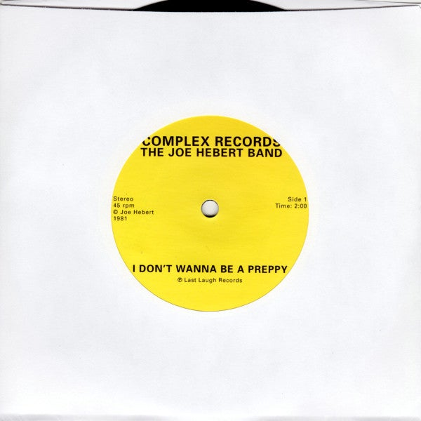 Image of JOE HEBERT BAND - I Don't Wanna Be A Preppy 7""