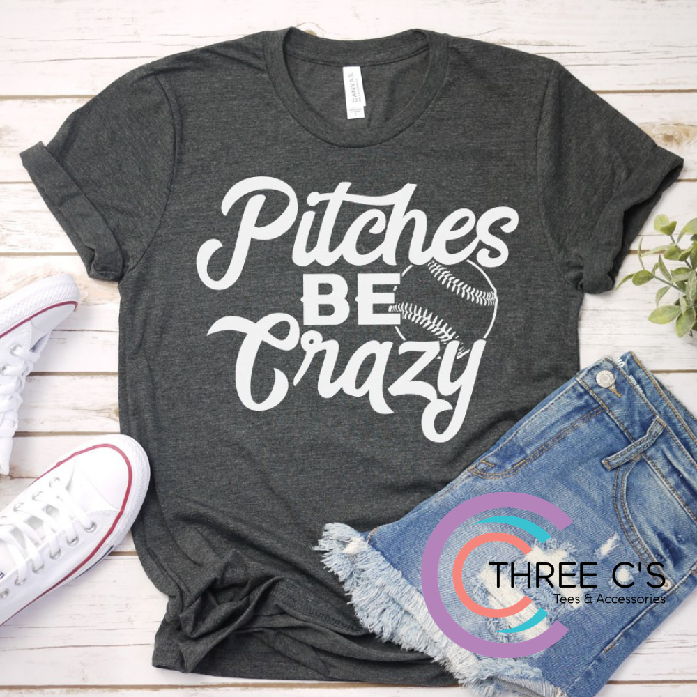 Image of Pitches Be Crazy Tee
