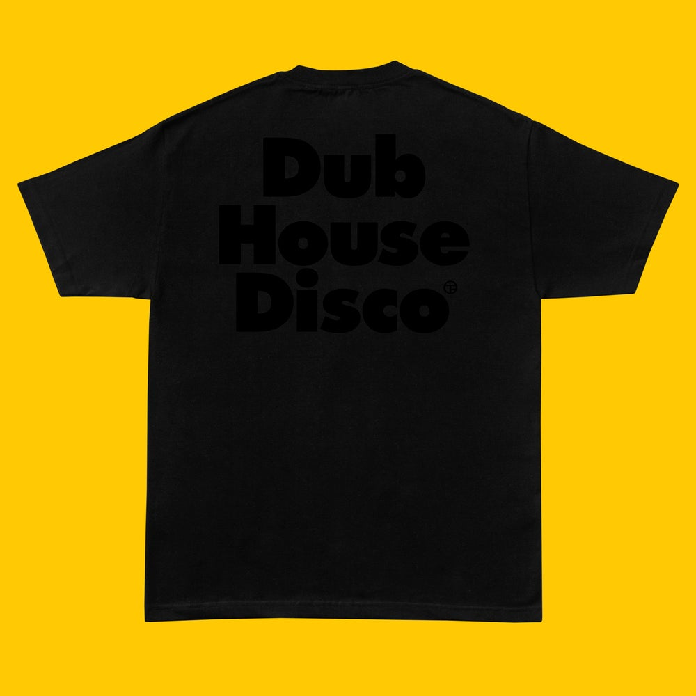 Image of Dub House Disco Tee – Black On Black