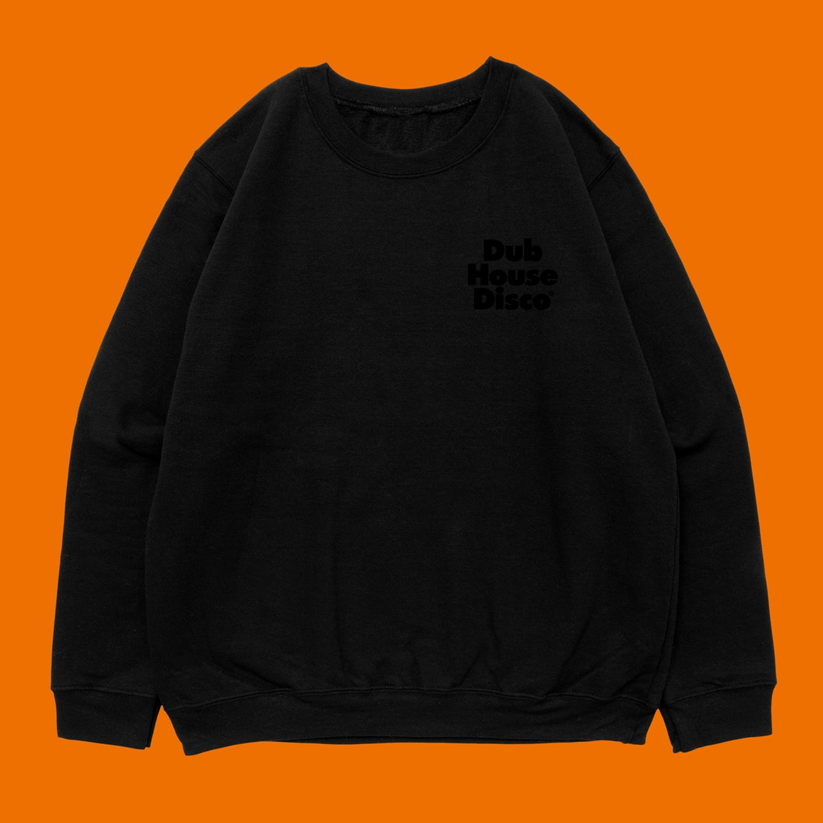 Image of Dub House Disco –Black On Black Sweatshirt
