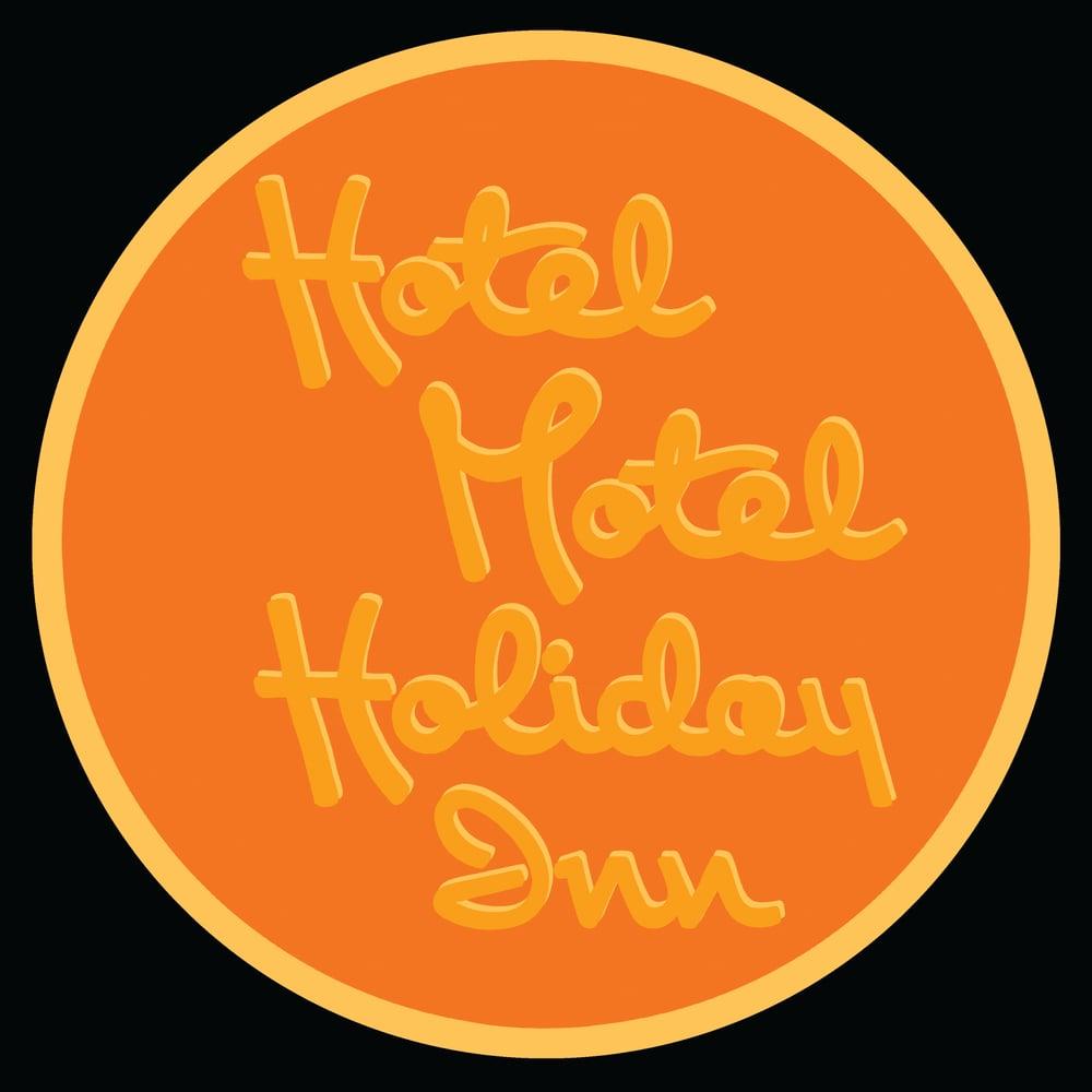 "Image of 12"" digital badge print, signed - HOTEL MOTEL HOLIDAY INN"
