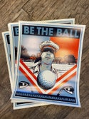 """Be the Ball"" (inspired by the film ""Caddyshack"")"