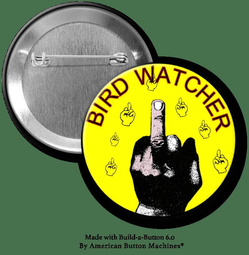 I'm a Bird Watcher