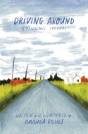 Driving Around: A Pandemic Journal
