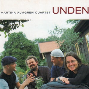 Image of UNDEN - Martina Almgren Quartet