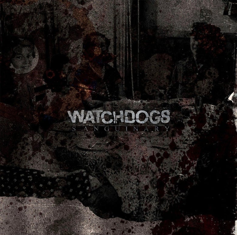"Image of Watchdogs ""Sanguinary"" 7"""