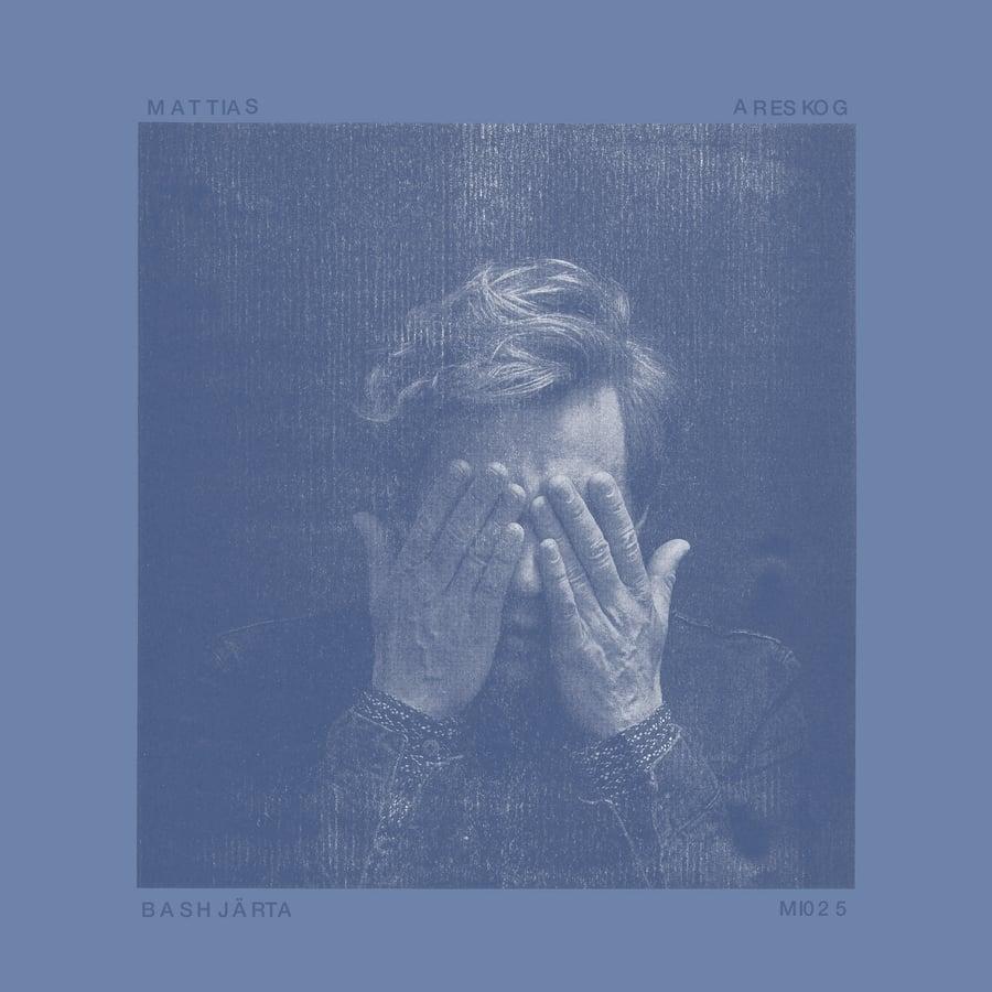 Image of Mattias Areskog - Bashjärta - LP - Preorder