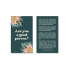 Are You a Good Person? Floral | Pack of 20