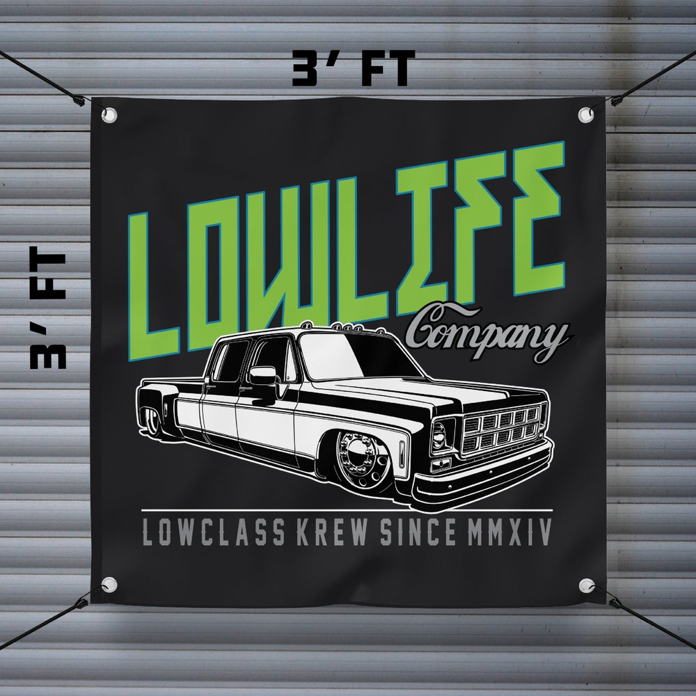 Image of DUALLY LOWCLASS BANNER