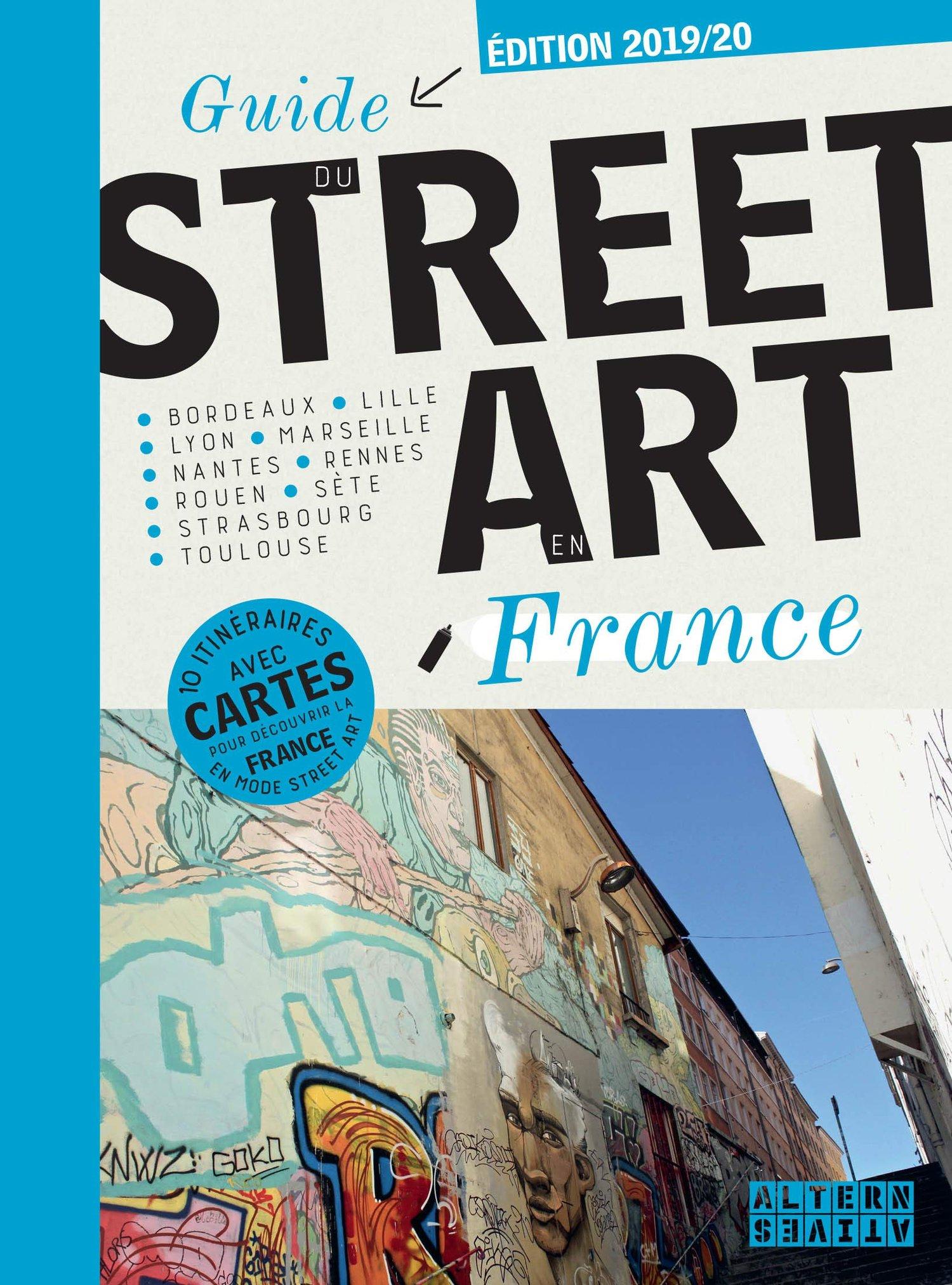 Image of Guide du street art en France – 28 mars 2019