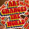 Art Changes the World Vinyl Sticker