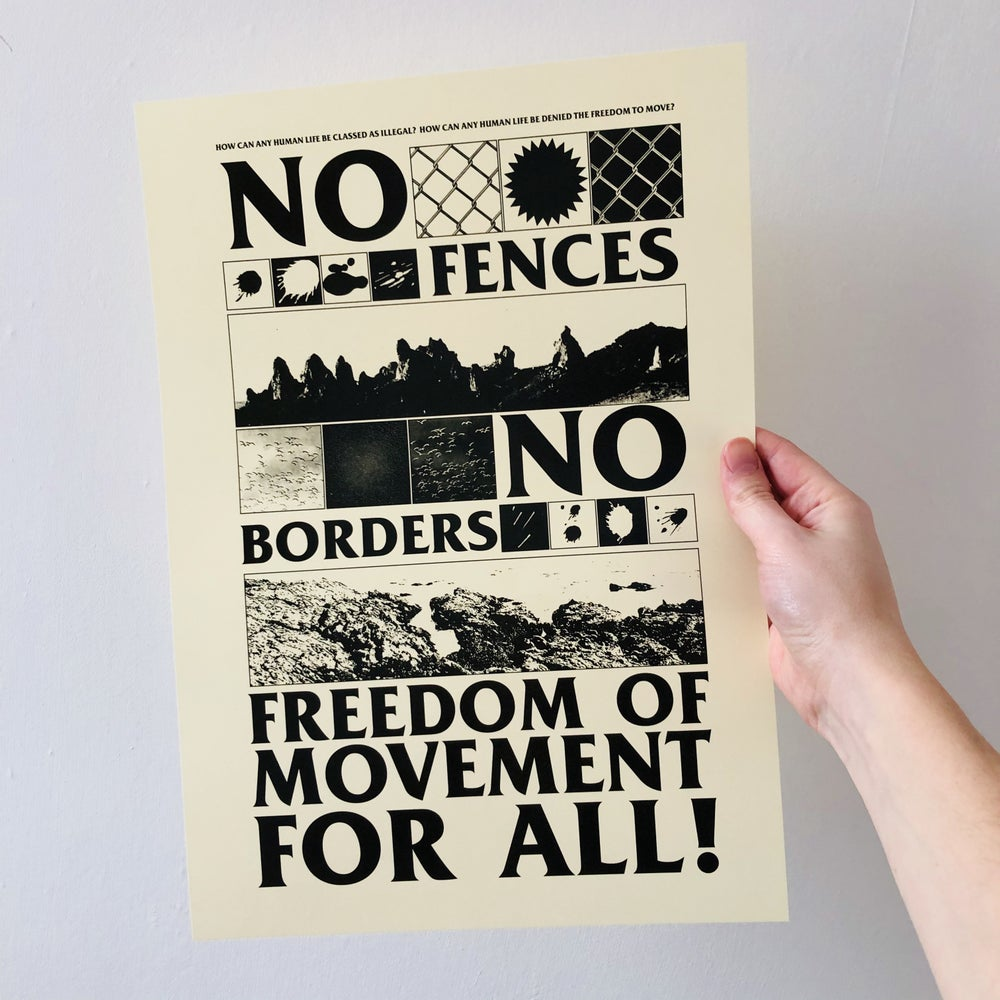 Image of No Borders! No Fences! Freedom of Movement for all! A3 Digital Print