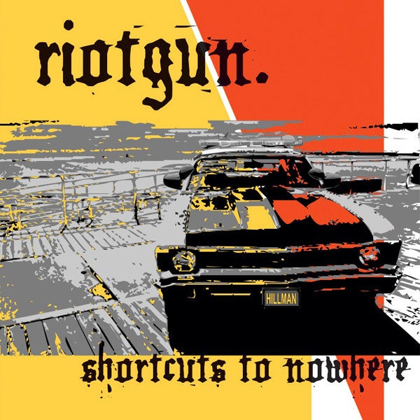 Image of Riotgun - Shortcuts to Nowhere LP